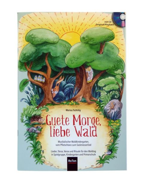 Guete Morge, liebe Wald
